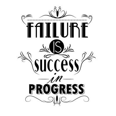 Fallire è un successo non ancora ottenuto